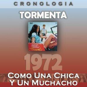 Tormenta Cronología - Como una Chica y un Muchacho (1972)
