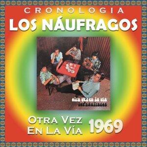 Los Náufragos Cronología - Otra Vez en la Vía (1969)