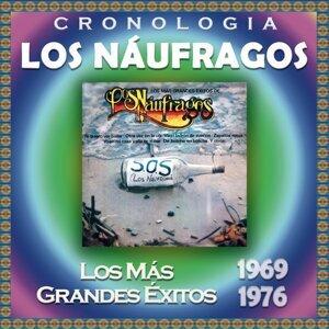 Los Náufragos Cronología - Los Más Grandes Éxitos  (1969-1976)