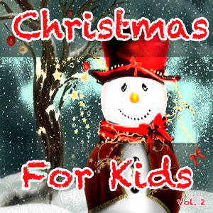 Christmas for Kids, Vol. 2