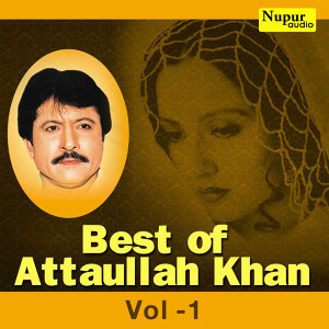 Best of Attaullah Khan, Vol. 1