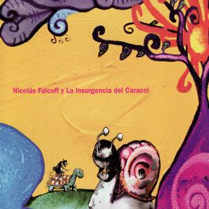 Nicolás Falcoff y La Insurgencia del Caracol