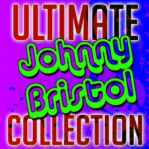 Ultimate Johnny Bristol Collection