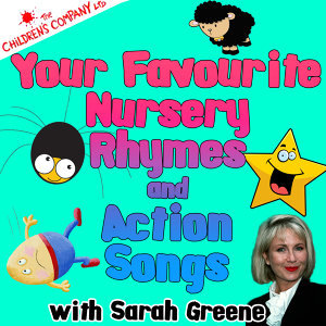 Your Favourite Nursery Rhymes and Action Songs