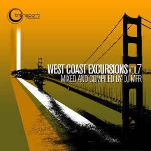 West Coast Excursion Vol. 7 Mixed and Compiled by DJ MFR