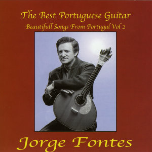 The Best Portuguese Guitar - Beautifull Songs From Portugal Vol. 2