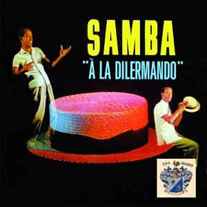 Samba A La Dilermando