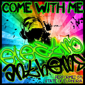 Come With Me: Electro Anthems