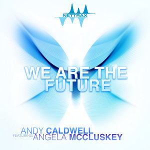 We Are the Future (feat. Angela McCluskey) - Single