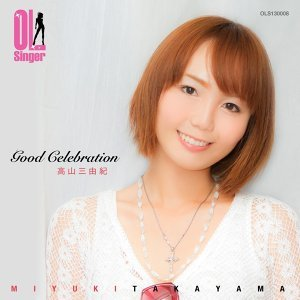 Good celebration(OL Singer)