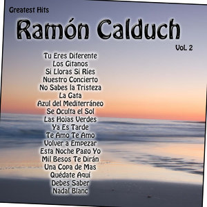 Greatest Hits: Ramón Calduch Vol. 2