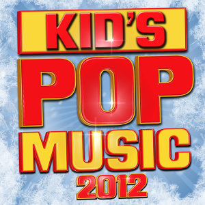 Kid's Pop Music 2012
