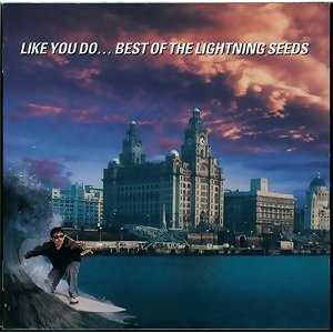 Like You Do - Best Of The Lightning Seeds