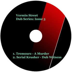 Vermin Street Dub Series: Issue 3