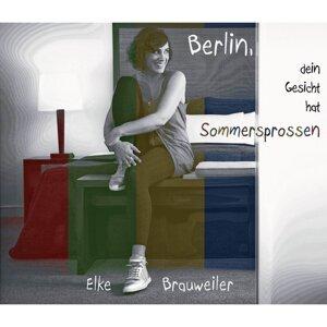 Berlin, dein Gesicht hat Sommersprossen