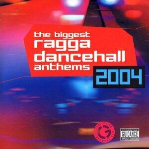 Biggest Ragga Dancehall Anthems 2004