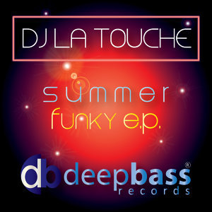DJ La Touche Summer Funky E.P.