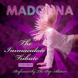 Madonna - The Immaculate Tribute