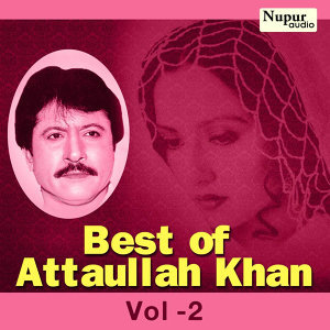 Best of Attaullah Khan, Vol. 2