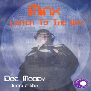 Listen To The Way (Doc Moody Jungle Mix)