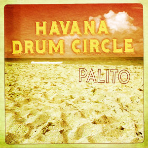 Havanna Drum Circle