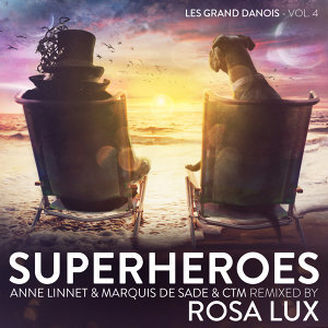 Superheroes - Les Grand Danois Vol. 4