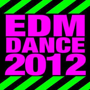 Edm Dance 2012