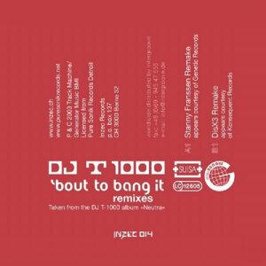 Bout to Bang It Remixes