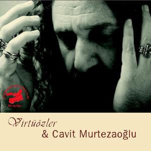 Virtuozler & Cavit Murtezaoglu