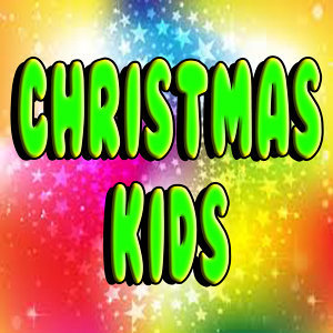 Christmas Kids: Party Songs for Christmas