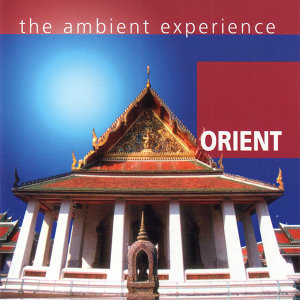 Orient - The Ambient Experience