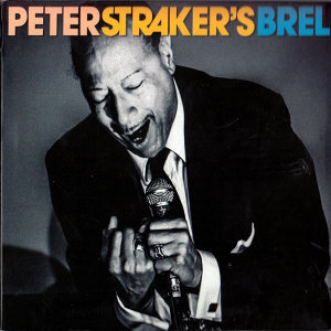 Peter Straker's Brel