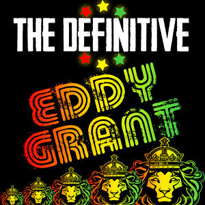 The Definitive Eddy Grant