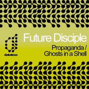 Propaganda / Ghosts in a Shell