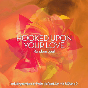 Hooked Upon Your Love
