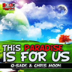 This Paradise Is for Us - Single