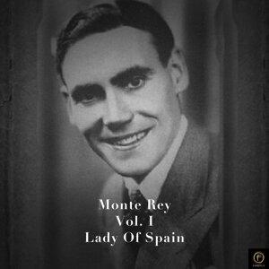 Monte Rey, Vol. 1: Lady of Spain