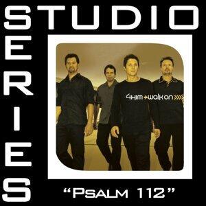 Psalm 112 [Studio Series Performance Track]