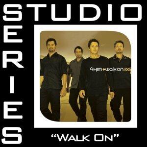 Walk On [Studio Series Performance Track]
