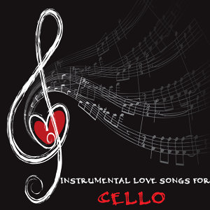 Instrumental Love Songs for Cello