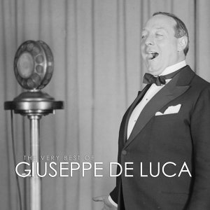 The Very Best of Giuseppe De Luca