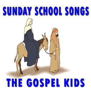 Sunday School Songs (Special Edition)