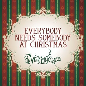 Everybody Needs Somebody At Christmas