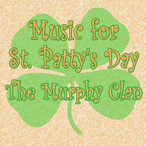Music for St. Patty's Day