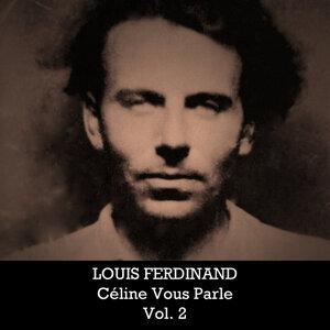 Louis Ferdinand: Céline Vous Parle, Vol. 2