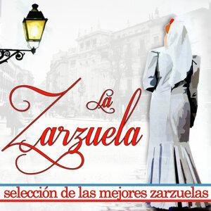 La Zarzuela. Selección De Las Mejores Zarzuelas