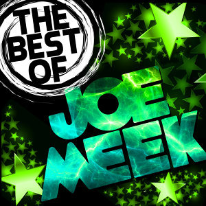 The Best of Joe Meek