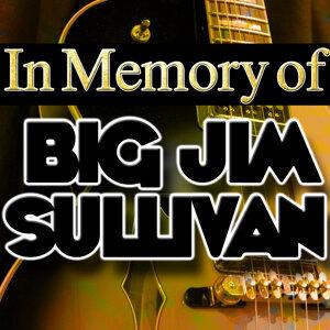 In Memory of Big Jim Sullivan