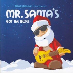 Mr. Santas Got The Blues