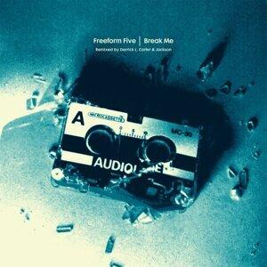 Break Me - Remixes